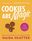 Cookies Are Magic: Classic Cookies, Brownies, Bars, and More Cover Image