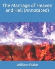 The Marriage of Heaven and Hell (Annotated) Cover Image