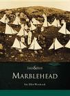 Marblehead (Then and Now) Cover Image