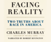 Facing Reality: Two Truths about Race in America Cover Image