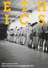 Ethics (Whitechapel: Documents of Contemporary Art) Cover Image