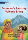 Grandma's Amazing Volcano Story Cover Image