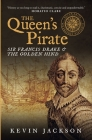 The Queen's Pirate: Sir Francis Drake and the Golden Hind Cover Image