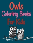 Owls Coloring Books For Kids Ages 6-10: Groovy Owls Coloring Book Cover Image