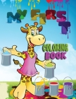 My first coloring book: Amazing book with easy educational coloring pages from the letters A to Z for boys and girls, toddlers, preschool and Cover Image