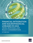 Financial Integration and Macrofinancial Linkages in Asia: Crises, Responses, and Policy Considerations Cover Image