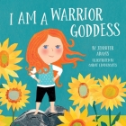 I Am a Warrior Goddess Cover Image