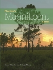 Florida's Magnificent Land (Florida Magnificent Wilderness) Cover Image