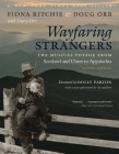 Wayfaring Strangers: The Musical Voyage from Scotland and Ulster to Appalachia Cover Image