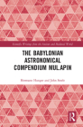 The Babylonian Astronomical Compendium Mul.Apin Cover Image