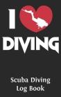 Scuba Diving Log Book: Logbook DiveLog for Scuba Diving - Preprinted Sheets for 100 dives - Diver - English Version Cover Image