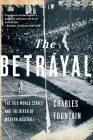 The Betrayal: The 1919 World Series and the Birth of Modern Baseball Cover Image