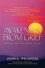 Awakening from Grief: Finding the Way Back to Joy Cover Image
