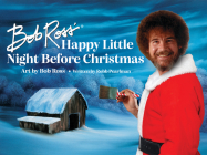Bob Ross' Happy Little Night Before Christmas Cover Image
