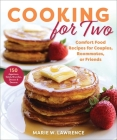 Cooking for Two: Comfort Food Recipes for Couples, Roommates, or Friends Cover Image