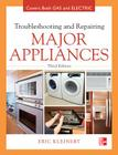 Troubleshooting and Repairing Major Appliances Cover Image