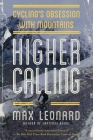 Higher Calling: Cycling's Obsession with Mountains Cover Image