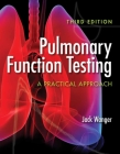 Pulmonary Function Testing: A Practical Approach Cover Image