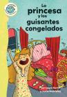 La Princesa Y Los Guisantes Congelados Cover Image