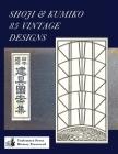 Shoji & Kumiko 85 Vintage Designs Cover Image