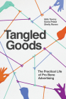 Tangled Goods: The Practical Life of Pro Bono Advertising Cover Image