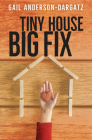 Tiny House, Big Fix (Rapid Reads) Cover Image
