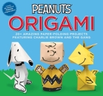 Peanuts Origami: 20+ Amazing Paper-Folding Projects Featuring Charlie Brown and the Gang Cover Image
