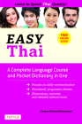 Easy Thai: A Complete Language Course and Pocket Dictionary in One! (Free Companion Online Audio) Cover Image