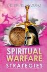 Spiritual Warfare Strategies: Raising Up End-Times Armies Cover Image
