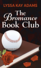 The Bromance Book Club Cover Image