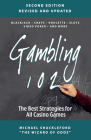 Gambling 102: The Best Strategies for All Casino Games Cover Image