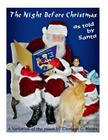 The Night Before Christmas: The Night Before Christmas... as Told by Santa Cover Image