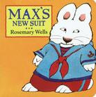 Max's New Suit (Max and Ruby) Cover Image