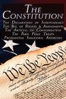The Constitution of the United States of America, the Bill of Rights & All Amendments, the Declaration of Independence, the Articles of Confederation, Cover Image