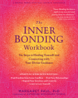 The Inner Bonding Workbook: Six Steps to Healing Yourself and Connecting with Your Divine Guidance Cover Image