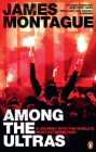 1312: Among the Ultras: A Journey With the World's Most Extreme Fans Cover Image