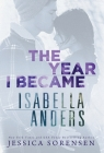 The Year I Became Isabella Anders (Sunnyvale Novel #1) Cover Image