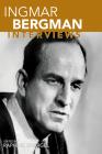 Ingmar Bergman: Interviews (Conversations with Filmmakers) Cover Image