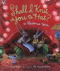 Shall I Knit You a Hat?: A Christmas Yarn Cover Image