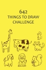 642 Things to Draw Challenge Cover Image