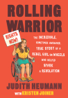 Rolling Warrior Large Print Edition: The Incredible, Sometimes Awkward, True Story of a Rebel Girl on Wheels Who Helped Spark a Revolution Cover Image