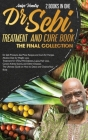 DR. SEBI TREATMENT and CURE. THE FINAL COLLECTION. 2 BOOK in ONE: Dr. Sebi Products, Sea Moss Recipes and Cure for Herpes. Alkaline Diet for Weight Lo Cover Image