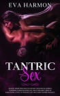 Tantric Sex: Ancient Hindu Practice to Expand Your Sexual Energy, Experience Mind-Blowing Sex and Overcome Taboo of Kama Sutra. Lev Cover Image