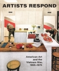 Artists Respond: American Art and the Vietnam War, 1965-1975 Cover Image