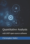 Quantitative Analysis: with JASP open-source software Cover Image
