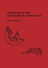 Conceptions of State and Kingship in Southeast Asia Cover Image