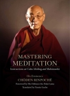 Mastering Meditation: Instructions on Calm Abiding and Mahamudra Cover Image