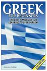 Greek for Beginners: The Best Handbook for Learning to Speak Greek! Cover Image