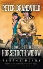 Blood of the Horsetooth Widow: A Western Fiction Classic Cover Image