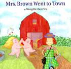 Mrs. Brown Went to Town Cover Image